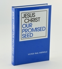 Jesus Christ Our Promised Seed book