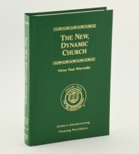 The New, Dynamic Church book (Studies in Abundant Living, Volume II)