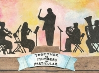 Silhouettes of small band with text under that reads 'TOGETHER AS MEMBERS IN PARTICULAR.'